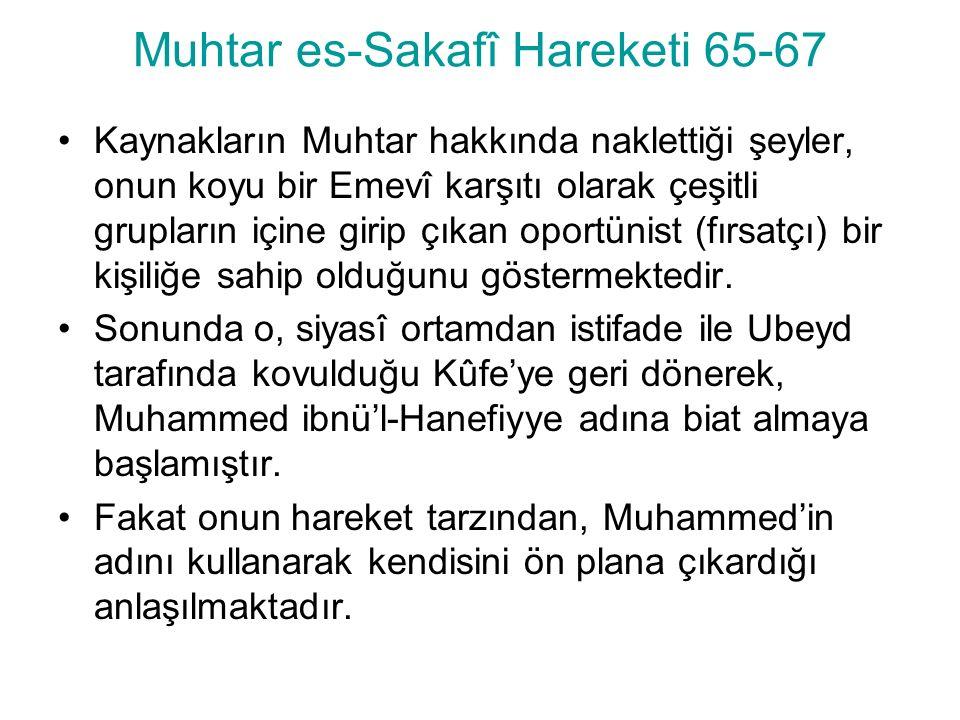 Muhtar es-Sakafî Hareketi 65-67