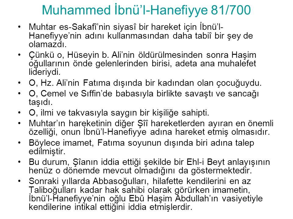 Muhammed İbnü'l-Hanefiyye 81/700
