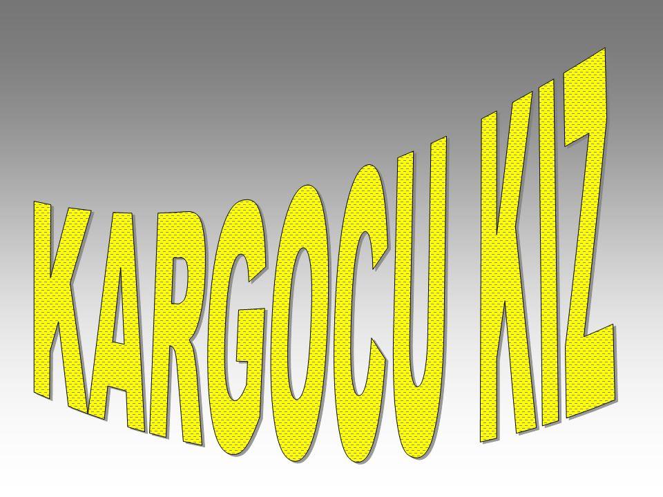 KARGOCU KIZ