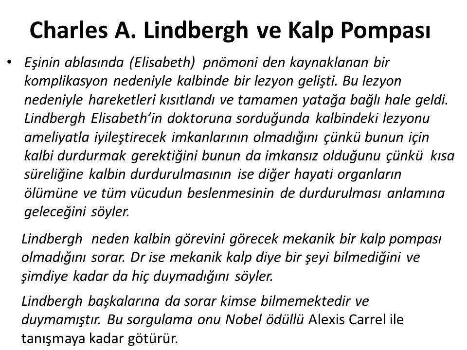 Charles A. Lindbergh ve Kalp Pompası