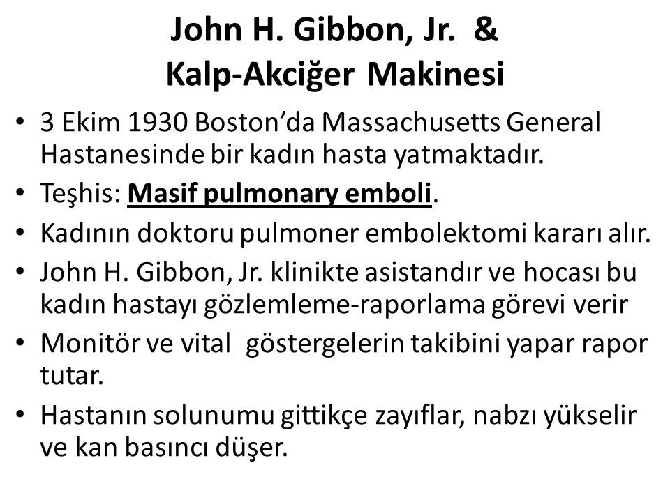 John H. Gibbon, Jr. & Kalp-Akciğer Makinesi