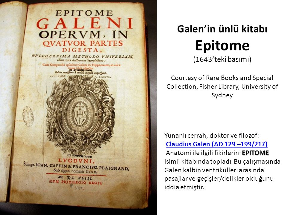 Galen'in ünlü kitabı Epitome (1643'teki basımı) Courtesy of Rare Books and Special Collection, Fisher Library, University of Sydney