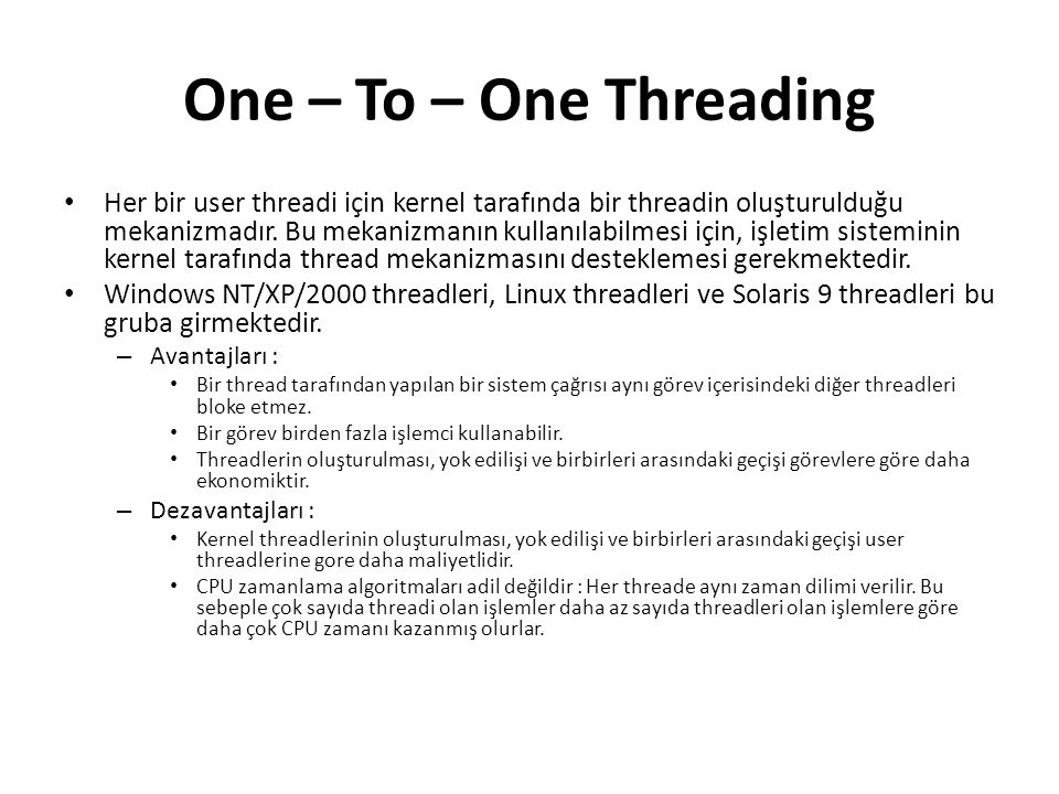 One – To – One Threading