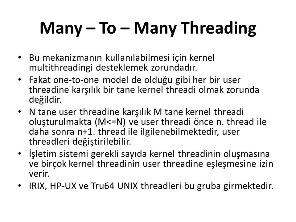 Many – To – Many Threading