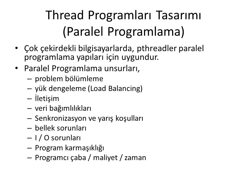 Thread Programları Tasarımı (Paralel Programlama)