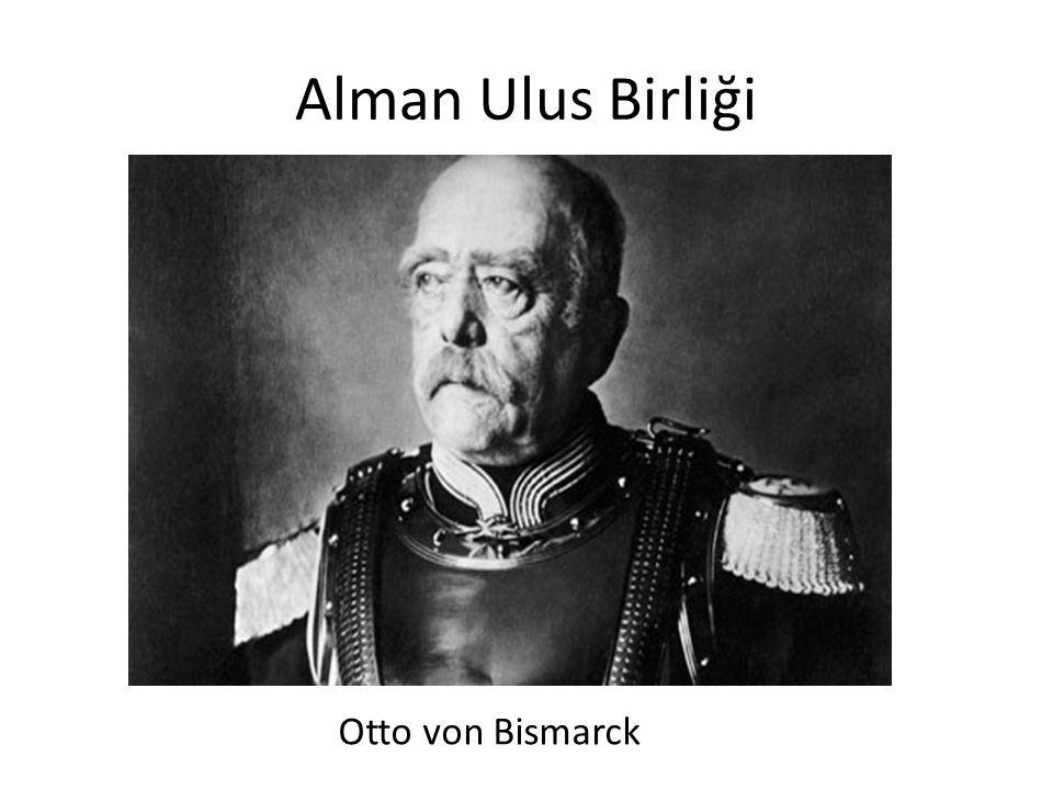Alman Ulus Birliği Otto von Bismarck