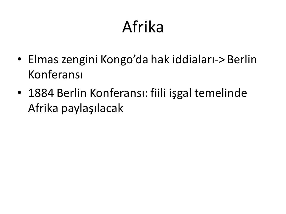 Afrika Elmas zengini Kongo'da hak iddiaları-> Berlin Konferansı