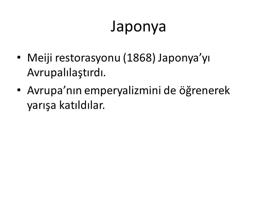 Japonya Meiji restorasyonu (1868) Japonya'yı Avrupalılaştırdı.