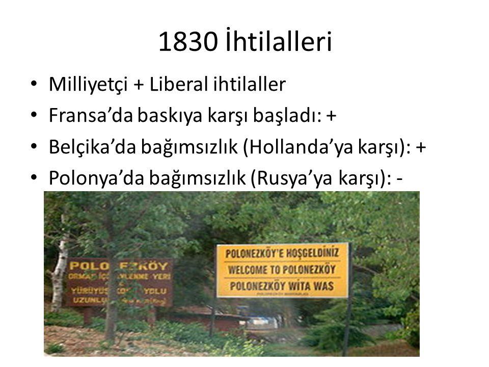 1830 İhtilalleri Milliyetçi + Liberal ihtilaller