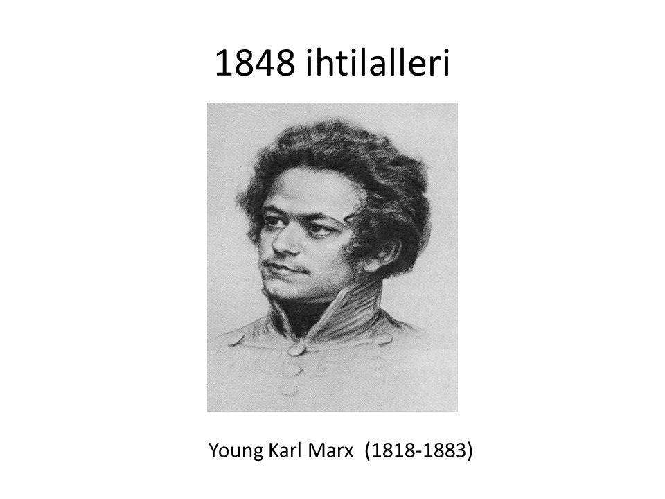 1848 ihtilalleri Young Karl Marx (1818-1883)