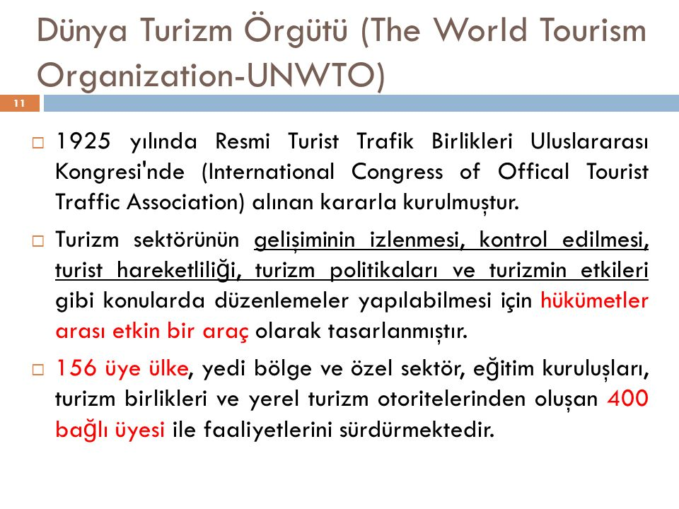 Dünya Turizm Örgütü (The World Tourism Organization-UNWTO)