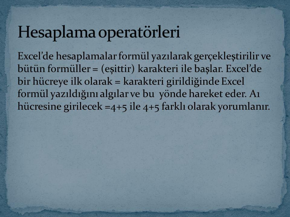 Hesaplama operatörleri