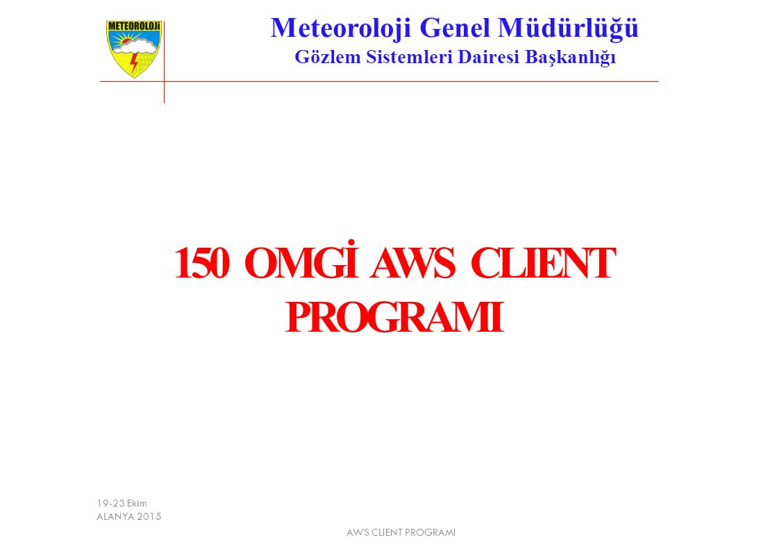 Meteoroloji Genel Müdürlüğü Gözlem Sistemleri Dairesi Başkanlığı