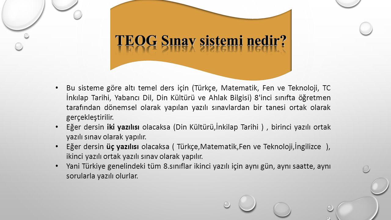 TEOG Sınav sistemi nedir