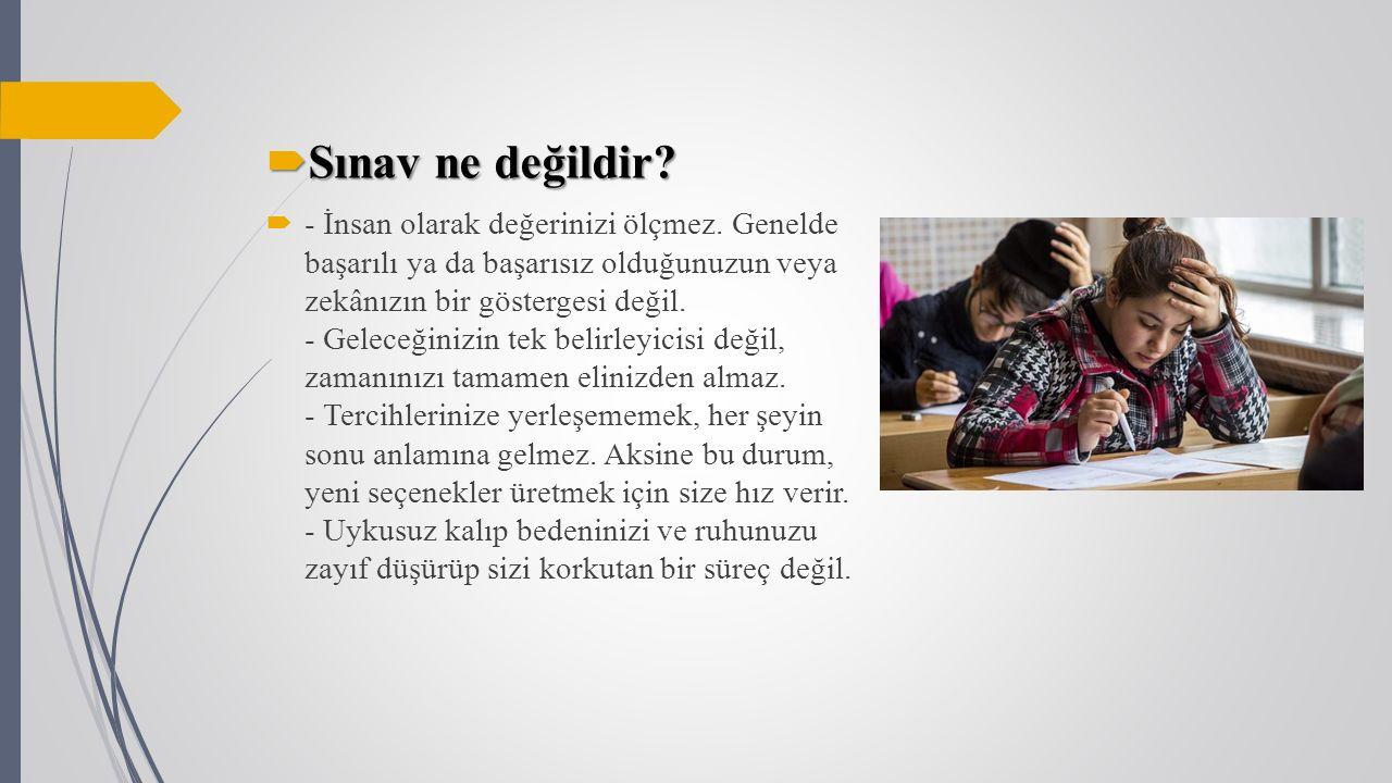Sınav ne değildir