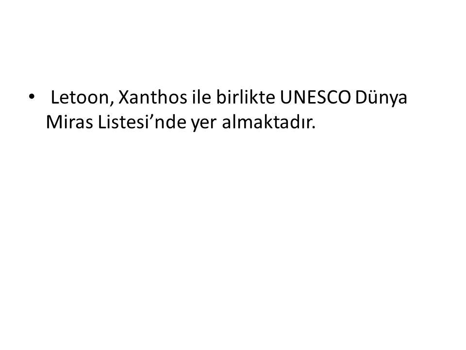 Letoon, Xanthos ile birlikte UNESCO Dünya Miras Listesi'nde yer almaktadır.