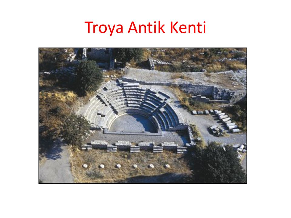 Troya Antik Kenti