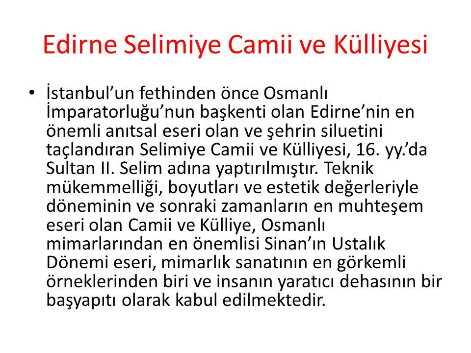 Edirne Selimiye Camii ve Külliyesi