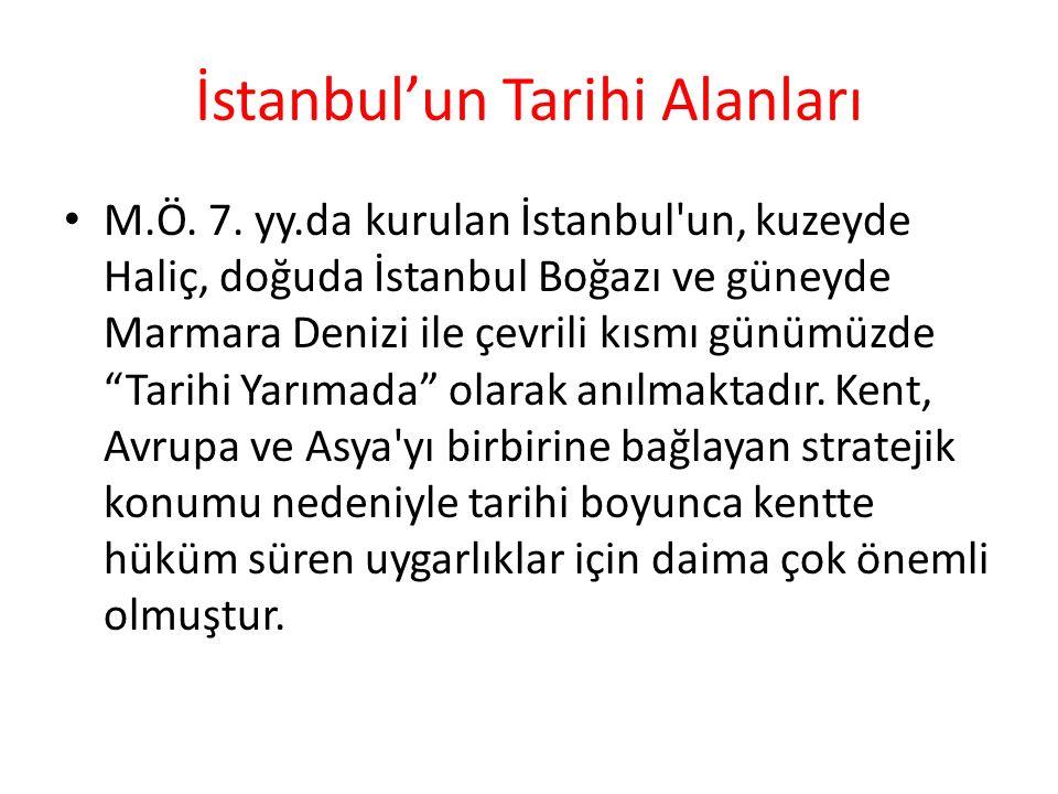 İstanbul'un Tarihi Alanları