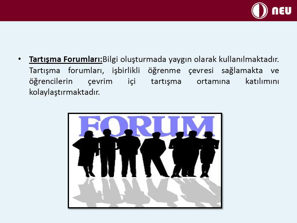 Tartışma Forumları:Bilgi oluşturmada yaygın olarak kullanılmaktadır
