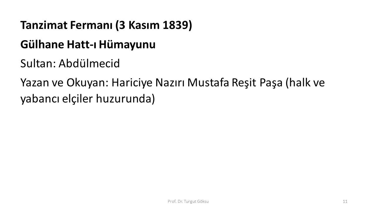 Tanzimat Fermanı (3 Kasım 1839) Gülhane Hatt-ı Hümayunu