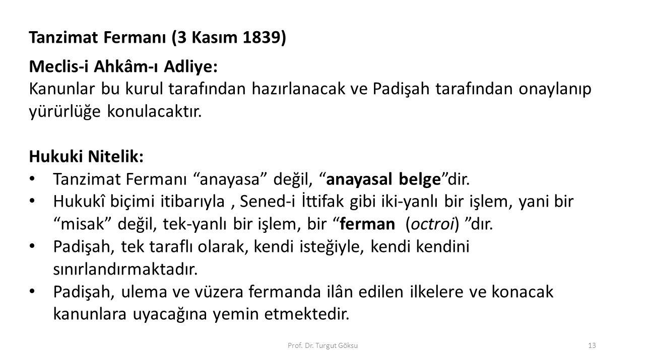 Tanzimat Fermanı (3 Kasım 1839) Meclis-i Ahkâm-ı Adliye: