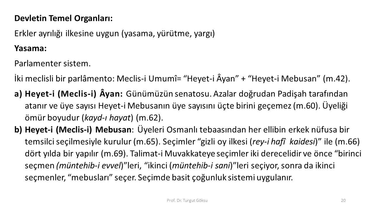 Devletin Temel Organları: