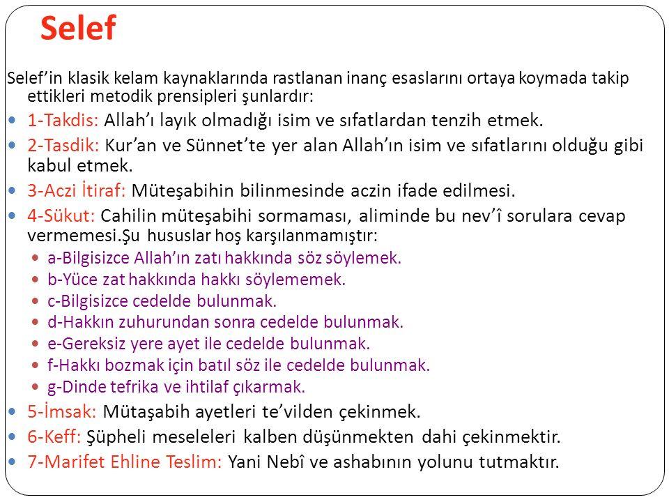 Selef Selef'in klasik kelam kaynaklarında rastlanan inanç esaslarını ortaya koymada takip ettikleri metodik prensipleri şunlardır: