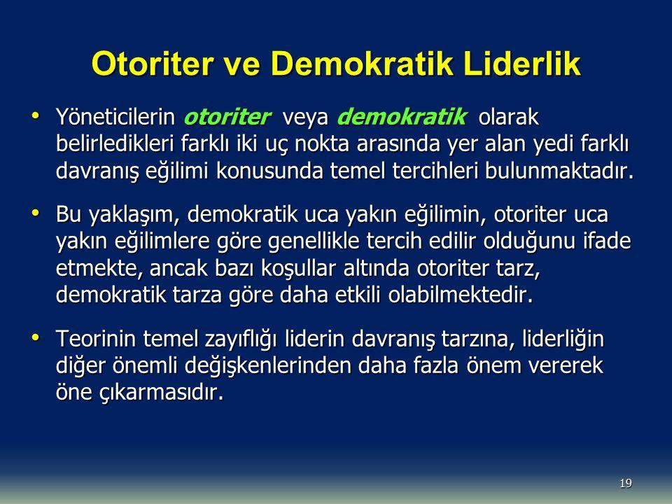 Otoriter ve Demokratik Liderlik