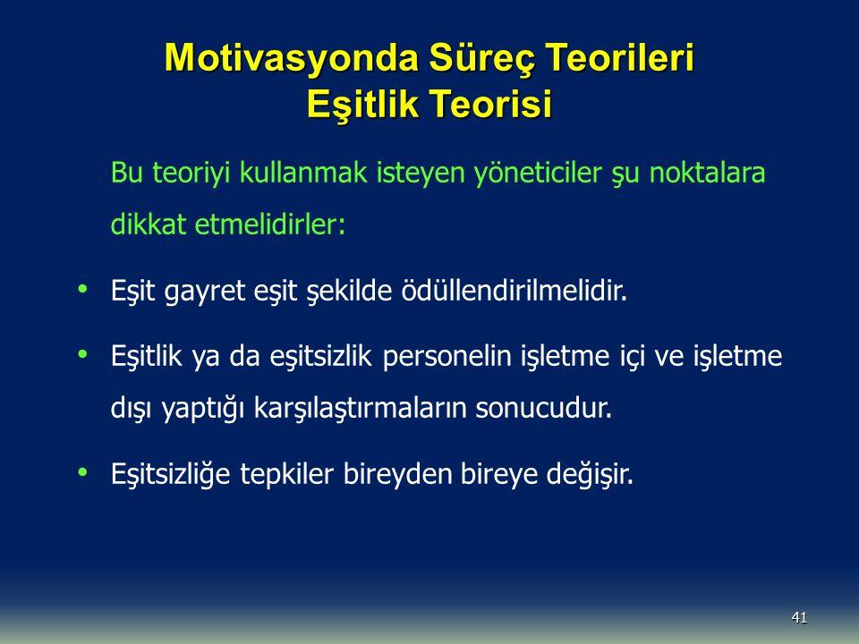 Motivasyonda Süreç Teorileri Eşitlik Teorisi