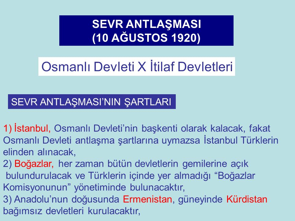 Osmanlı Devleti X İtilaf Devletleri