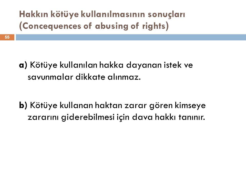 Hakkın kötüye kullanılmasının sonuçları (Concequences of abusing of rights)