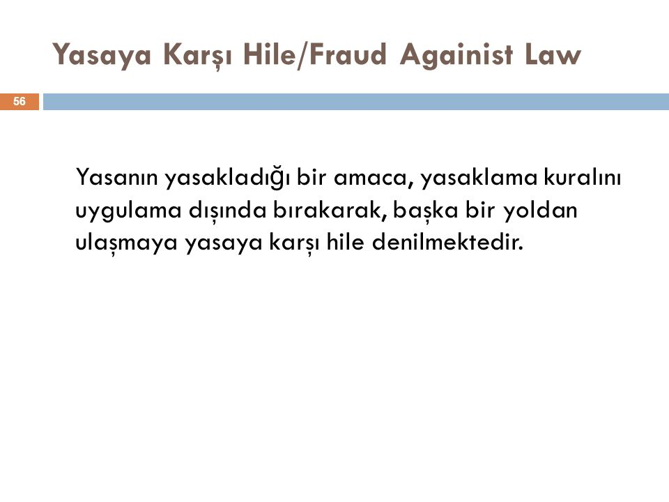 Yasaya Karşı Hile/Fraud Againist Law