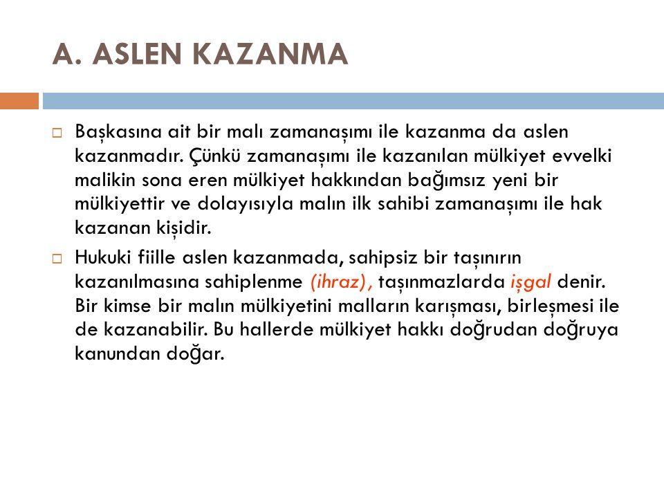 A. ASLEN KAZANMA