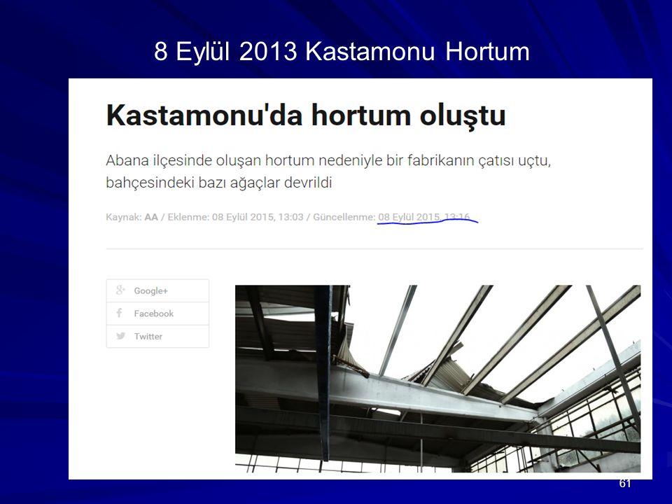 8 Eylül 2013 Kastamonu Hortum