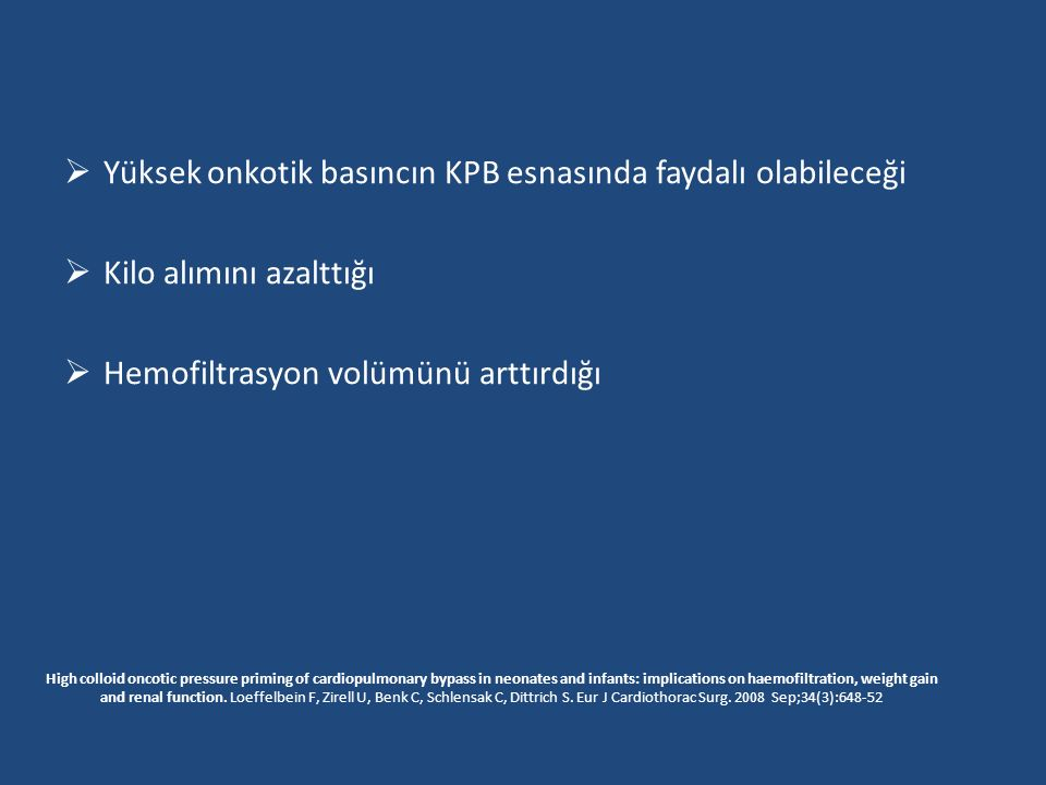 Yüksek onkotik basıncın KPB esnasında faydalı olabileceği