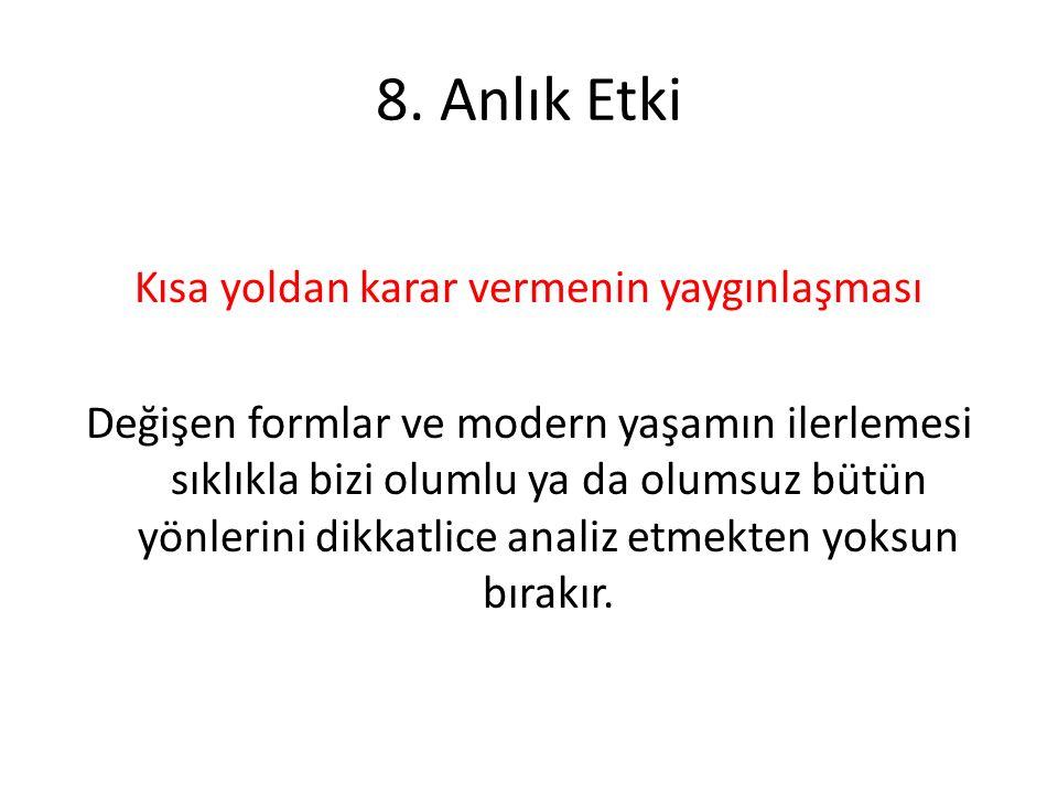 8. Anlık Etki