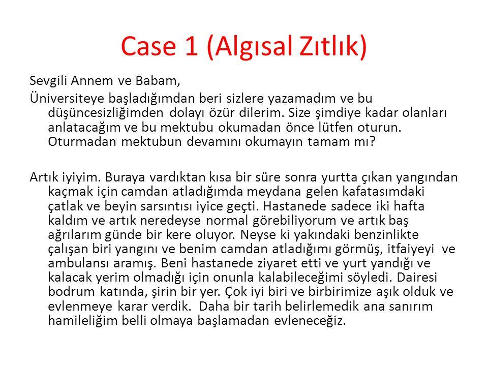 Case 1 (Algısal Zıtlık)