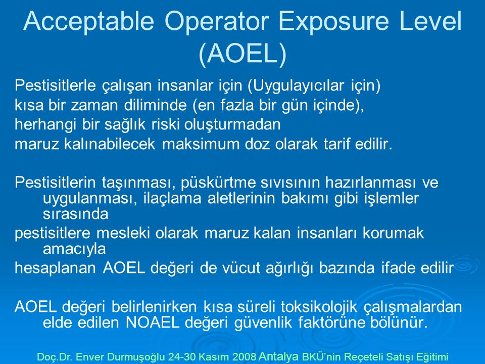 Acceptable Operator Exposure Level (AOEL)