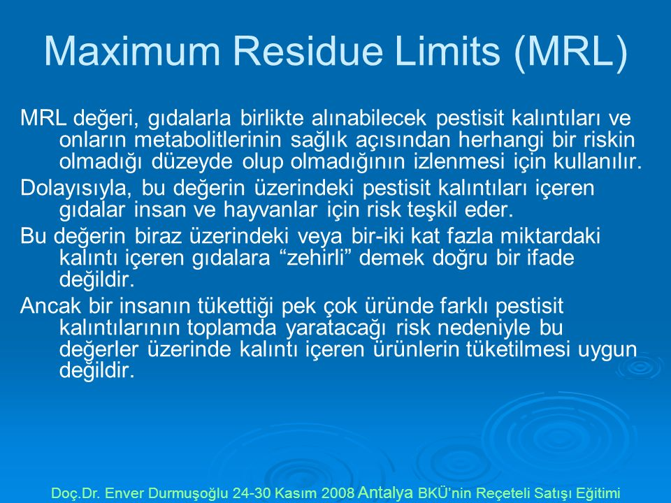 Maximum Residue Limits (MRL)