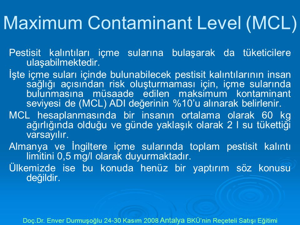 Maximum Contaminant Level (MCL)