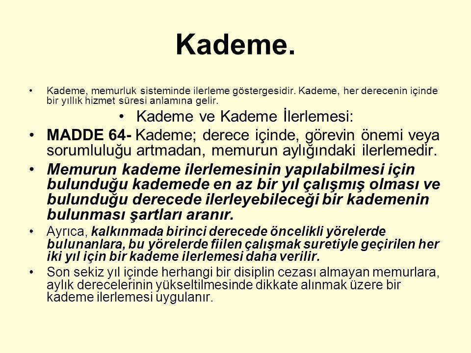 Kademe ve Kademe İlerlemesi: