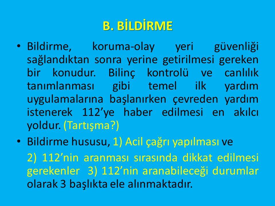 B. BİLDİRME