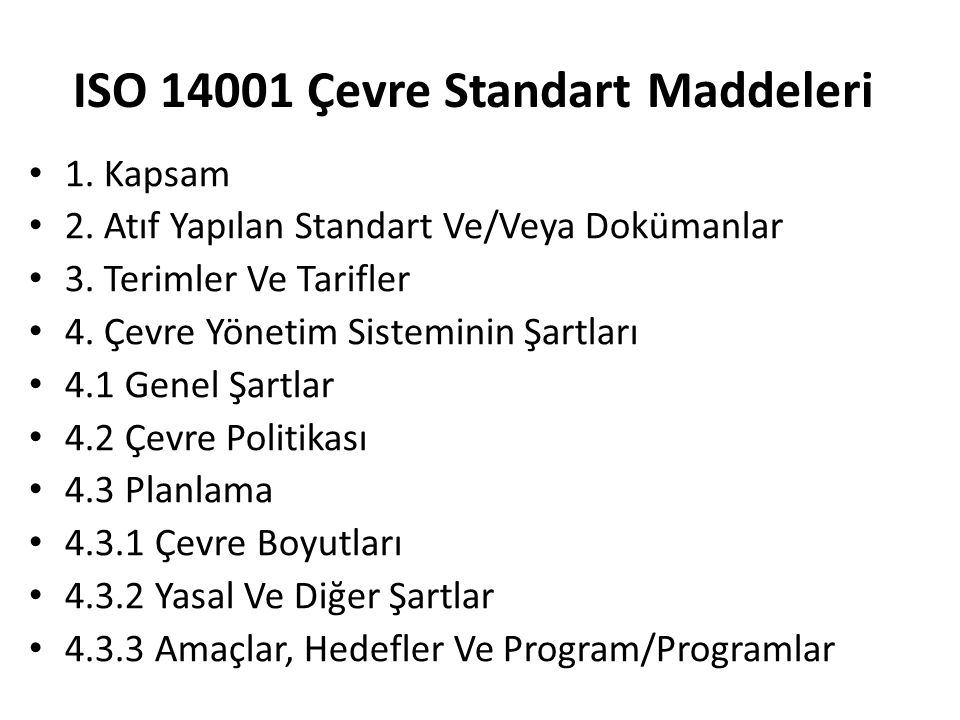 ISO 14001 Çevre Standart Maddeleri