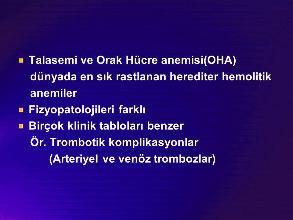 Talasemi ve Orak Hücre anemisi(OHA)