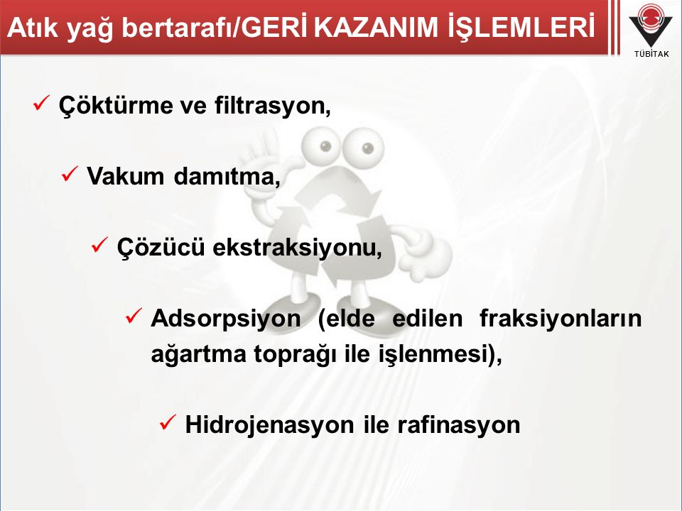 Atık yağ bertarafı/GERİ KAZANIM İŞLEMLERİ