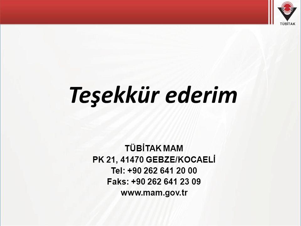 Teşekkür ederim TÜBİTAK MAM PK 21, 41470 GEBZE/KOCAELİ