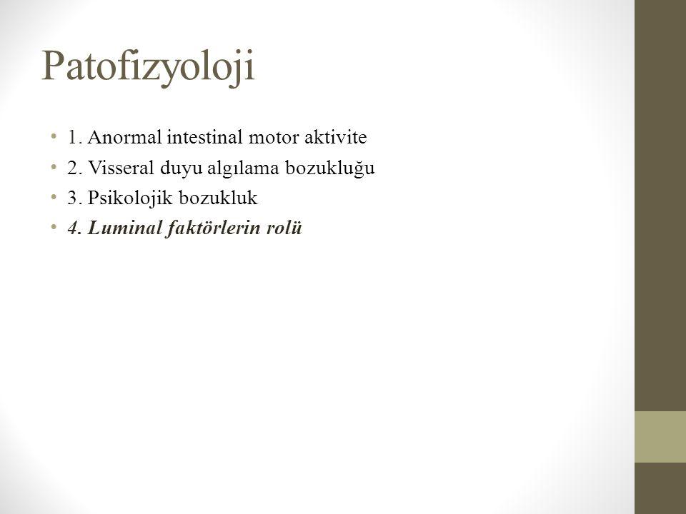 Patofizyoloji 1. Anormal intestinal motor aktivite