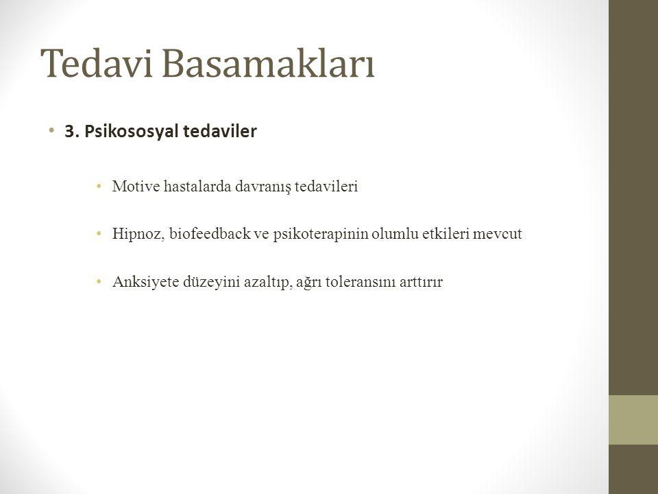 Tedavi Basamakları 3. Psikososyal tedaviler