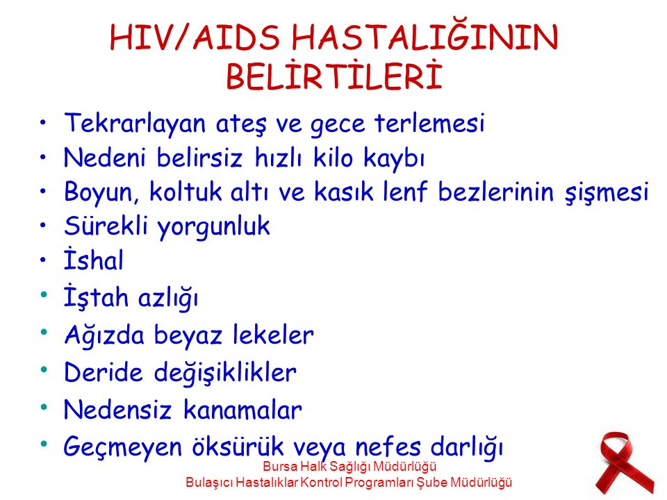 HIV/AIDS HASTALIĞININ BELİRTİLERİ